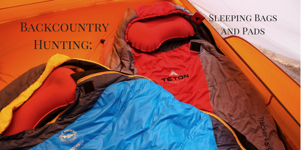 Backcountry Hunting Sleeping Bags And Pads